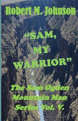 Sam, My Warrior