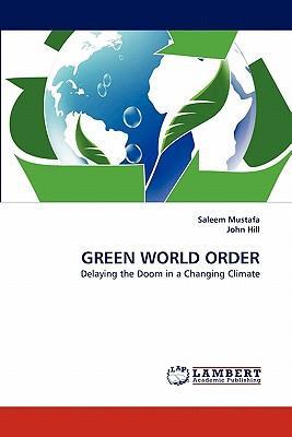 GREEN WORLD ORDER