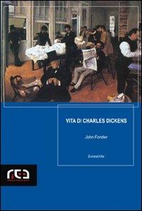 Vita di Charles Dick...