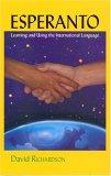 Esperanto Learning and Using the International Language
