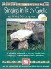 Mel Bay Singing In Irish Gaelic