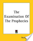 The Examination of the Prophecies