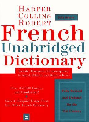 Harpercollins Robert French Unabridged Dictionary