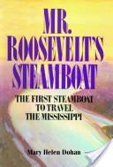 Mr Roosevelt's Steamboat