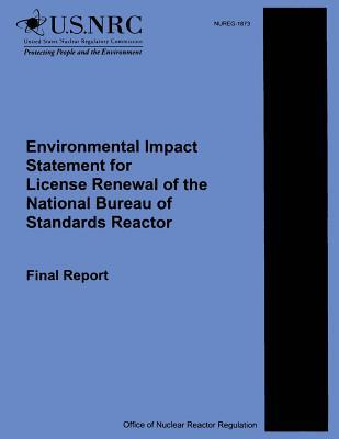 Environmental Impact Statements for License Renewal of the National Bureau of Standards Reactor