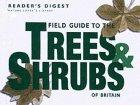 Field Guide to the Trees and Shrubs of Britain
