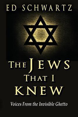 The Jews That I Knew