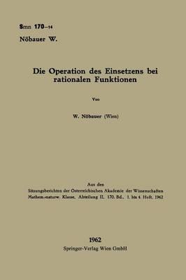Die Operation Des Einsetzens Bei Rationalen Funktionen
