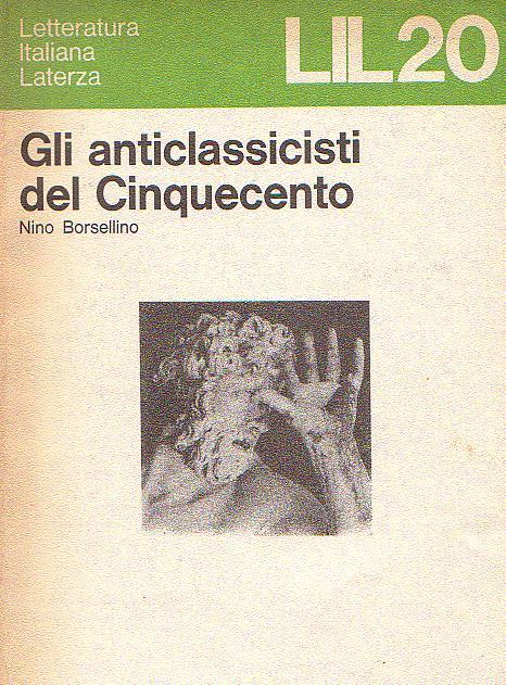 Gli anticlassicisti ...