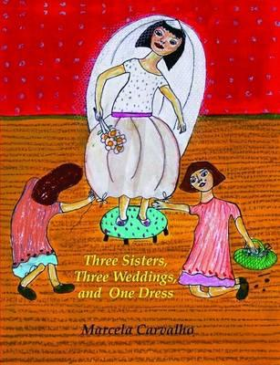 Three Sisters, Three Weddings, and One Dress