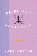 Pride and Prejudice: Penguin Classics Deluxe Edition