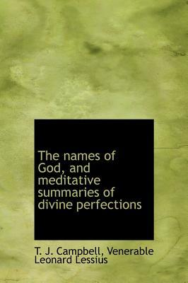 The Names of God, and Meditative Summaries of Divine Perfections