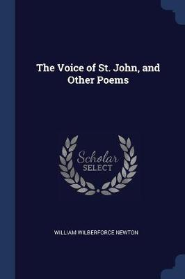 The Voice of St. John, and Other Poems
