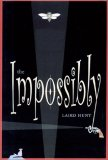 The Impossibly