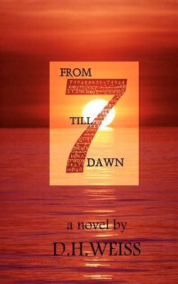 From Seven Till Dawn