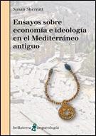 Ensayos sobre economía e ideología en el Mediterráneo antiguo