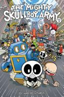 The Mighty Skullboy Army: Volume 2