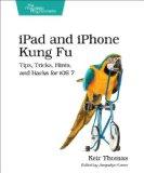 iPad and iPhone Kung Fu