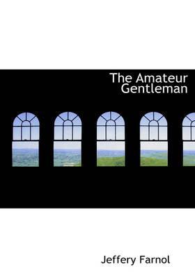 The Amateur Gentleman