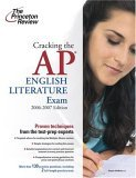 Cracking the AP English Literature Exam, 2006-2007 Edition