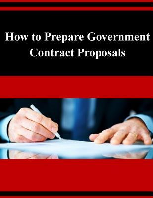 How to Prepare Government Contract Proposals