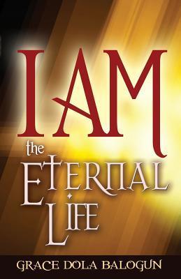 I am The Eternal Life