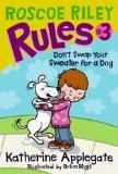 Roscoe Riley Rules #3