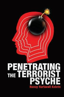 Penetrating the Terrorist Psyche