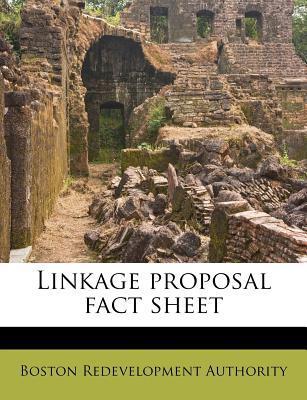 Linkage Proposal Fact Sheet