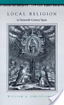Local Religion in Sixteenth-century Spain