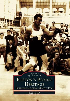 Boston's Boxing Heri...