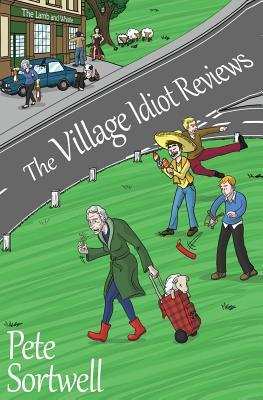 The Village Idiot Reviews