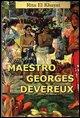 Il mio maestro Georges Devereux