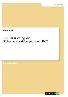 Die Bilanzierung von Sicherungsbeziehungen nach HGB