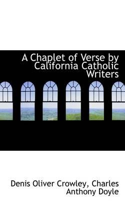A Chaplet of Verse by California Catholic Writers