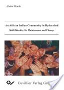 An African Indian community in Hyderabad