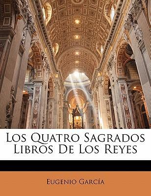Los Quatro Sagrados Libros De Los Reyes