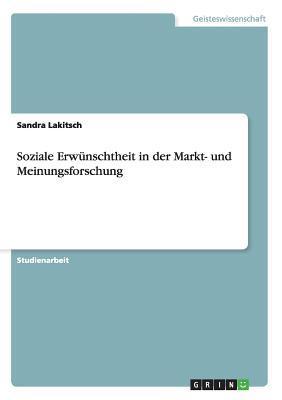Soziale Erwünschtheit in der Markt- und Meinungsforschung