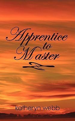 Apprentice to Master