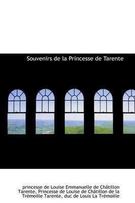 Souvenirs De La Princesse De Tarente