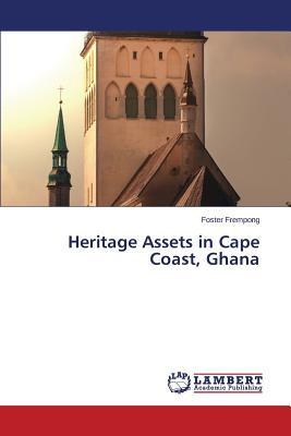 Heritage Assets in Cape Coast, Ghana