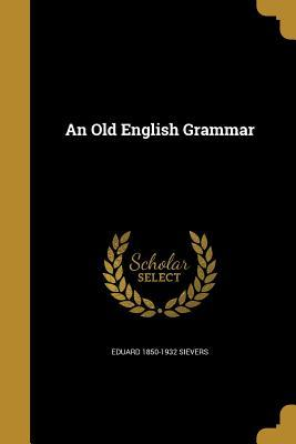 OLD ENGLISH GRAMMAR