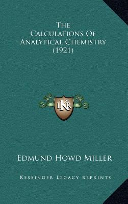 The Calculations of Analytical Chemistry (1921)