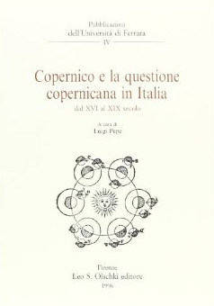 Copernico e la questione copernicana in Italia dal XVI al XIX secolo