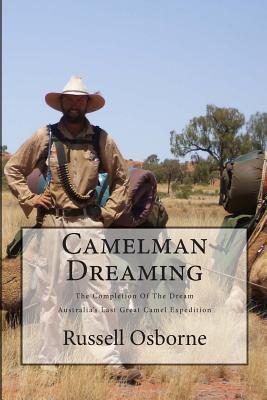 Camelman Dreaming