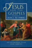 Jesus and the Gospels, Vol. 1