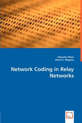Network Coding in Relay Networks