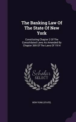 The Banking Law of the State of New York