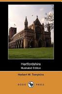 Hertfordshire (Illustrated Edition) (Dodo Press)
