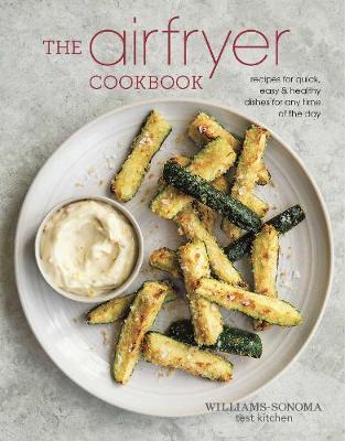 The Air Fryer Cookbook